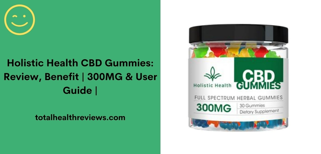 Holistic Health CBD Gummies
